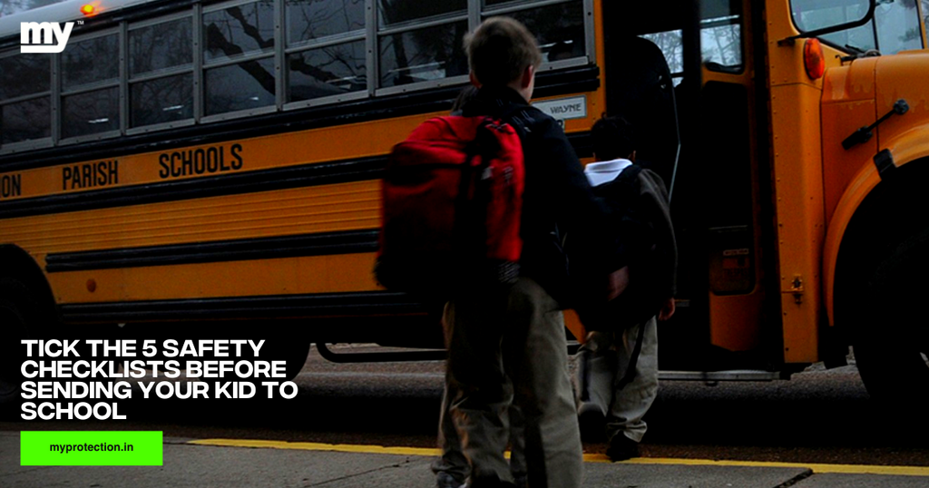 5 safety checklists before sending your kid to School