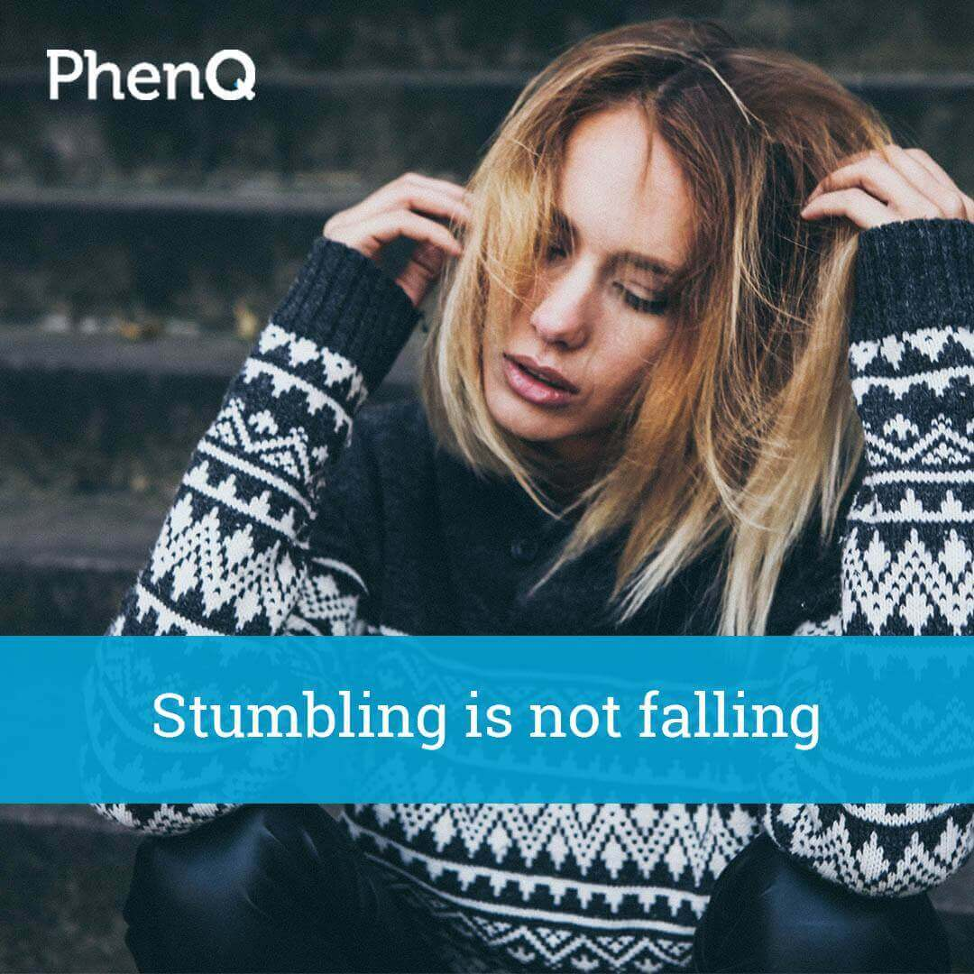 Weight loss quote - Stumbling is not falling