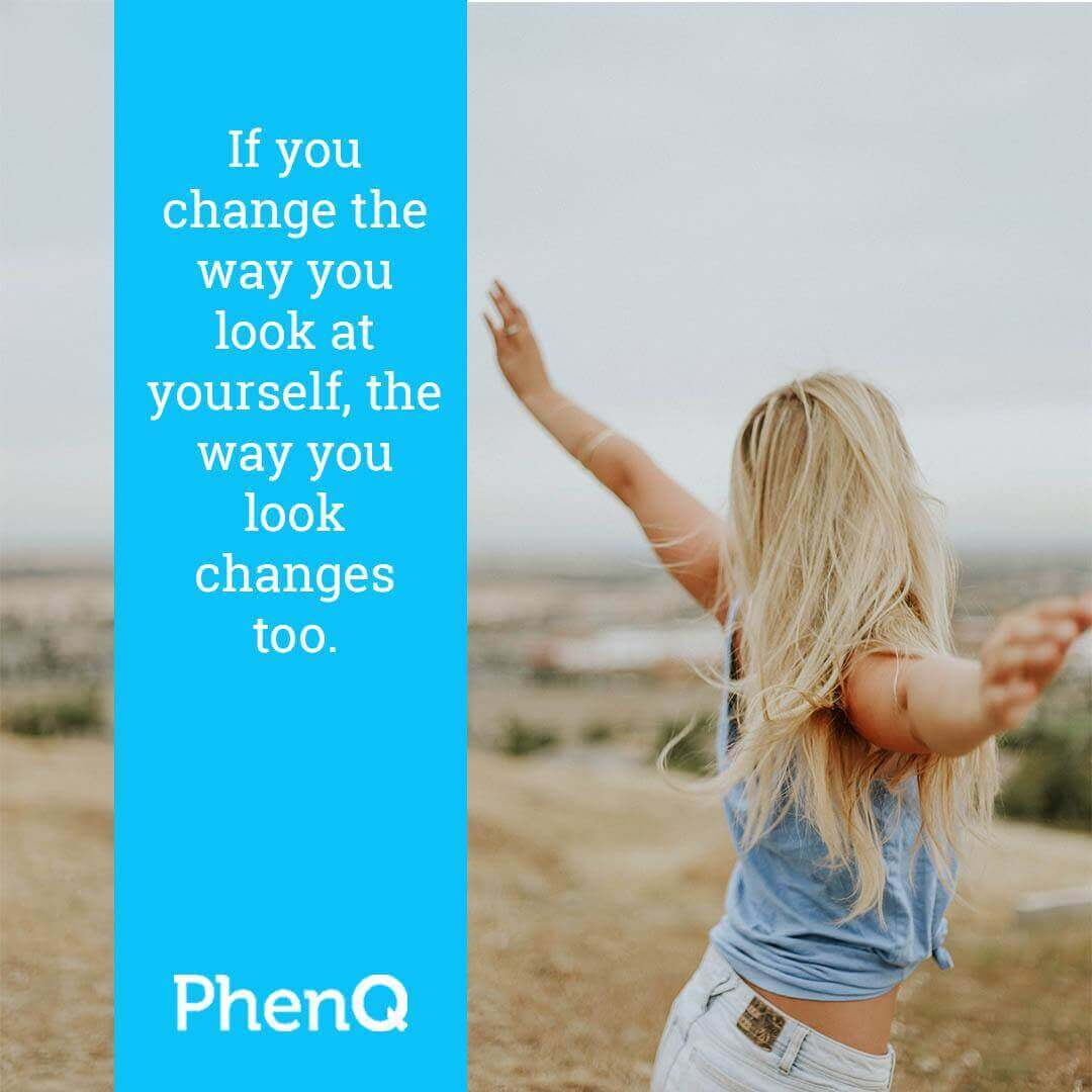 Weight loss tips - If you change the way you look at yourself, the way you look changes too.