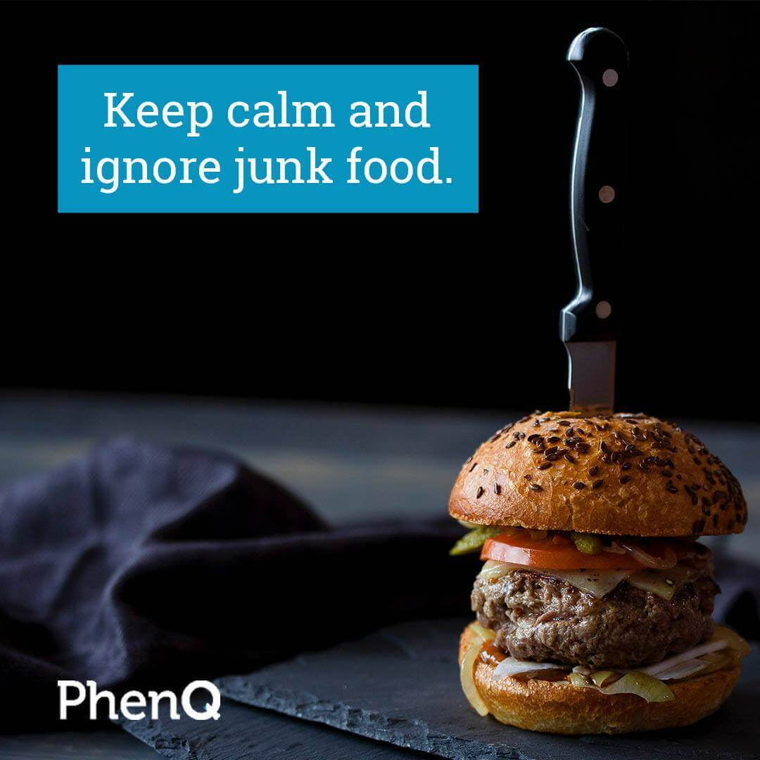 Weight loss quote - Keep calm and ignore junk food.