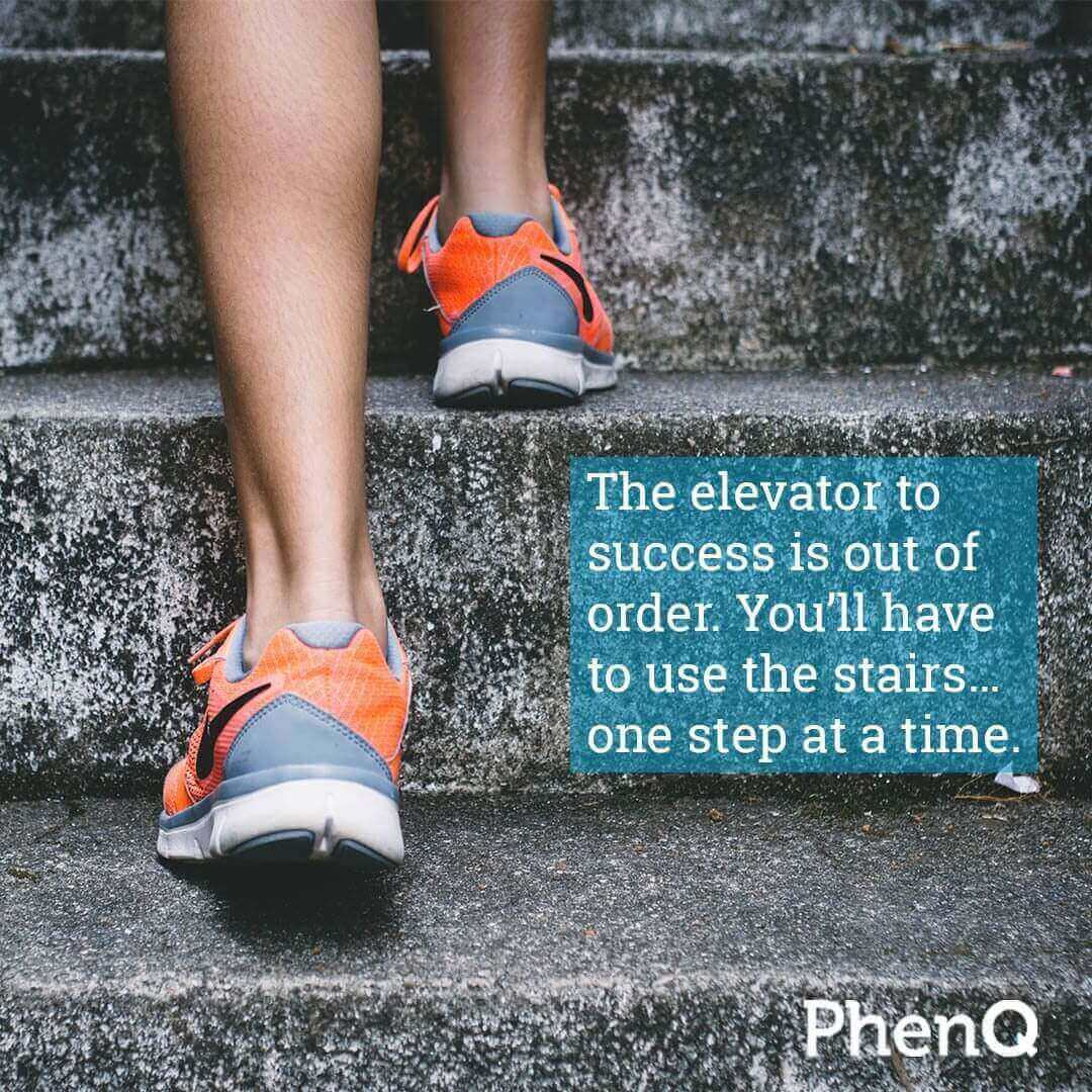 Weight loss quotes - The elevator to success is out of order. You'll have to use the stairs… one step at a time.