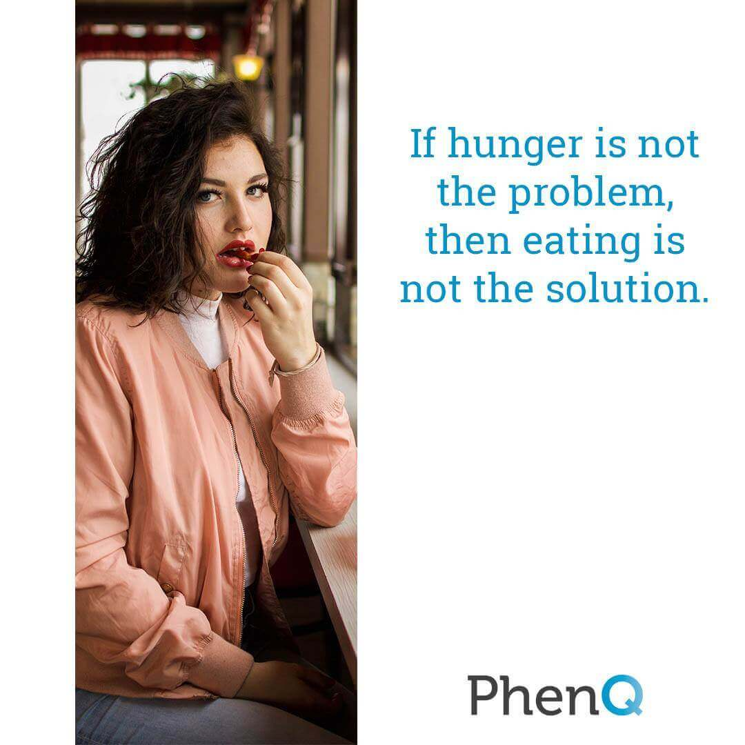 Weight loss tip - If hunger is not the problem, then eating is not the solution.