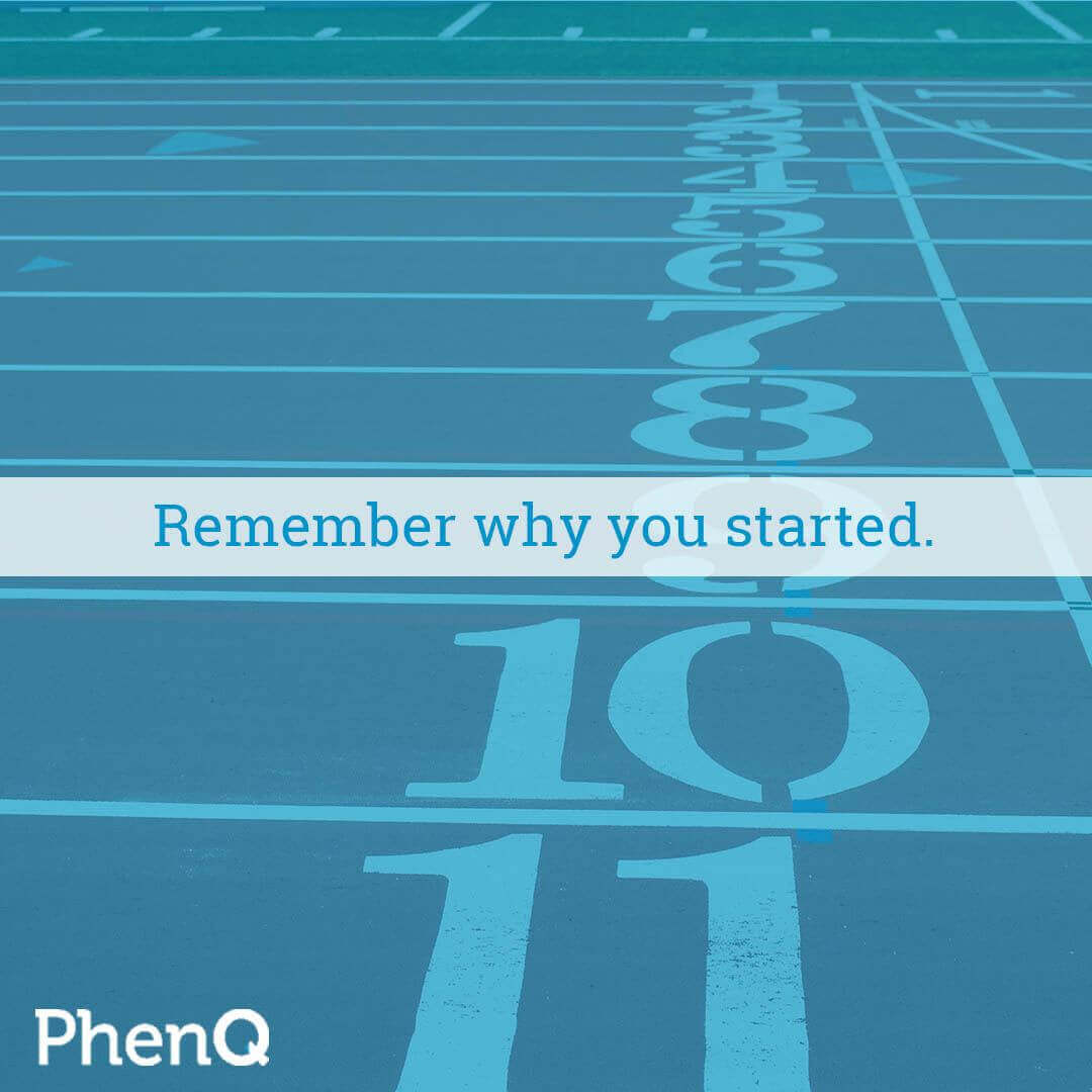 Weight loss quote - Remember why you started.