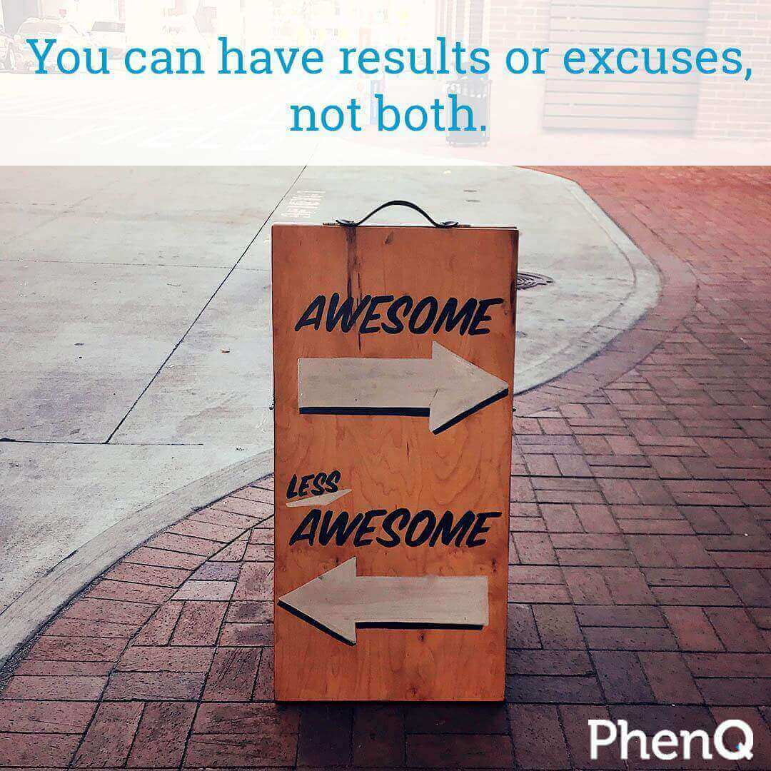 Weight loss tip - You can have results or excuses, not both.