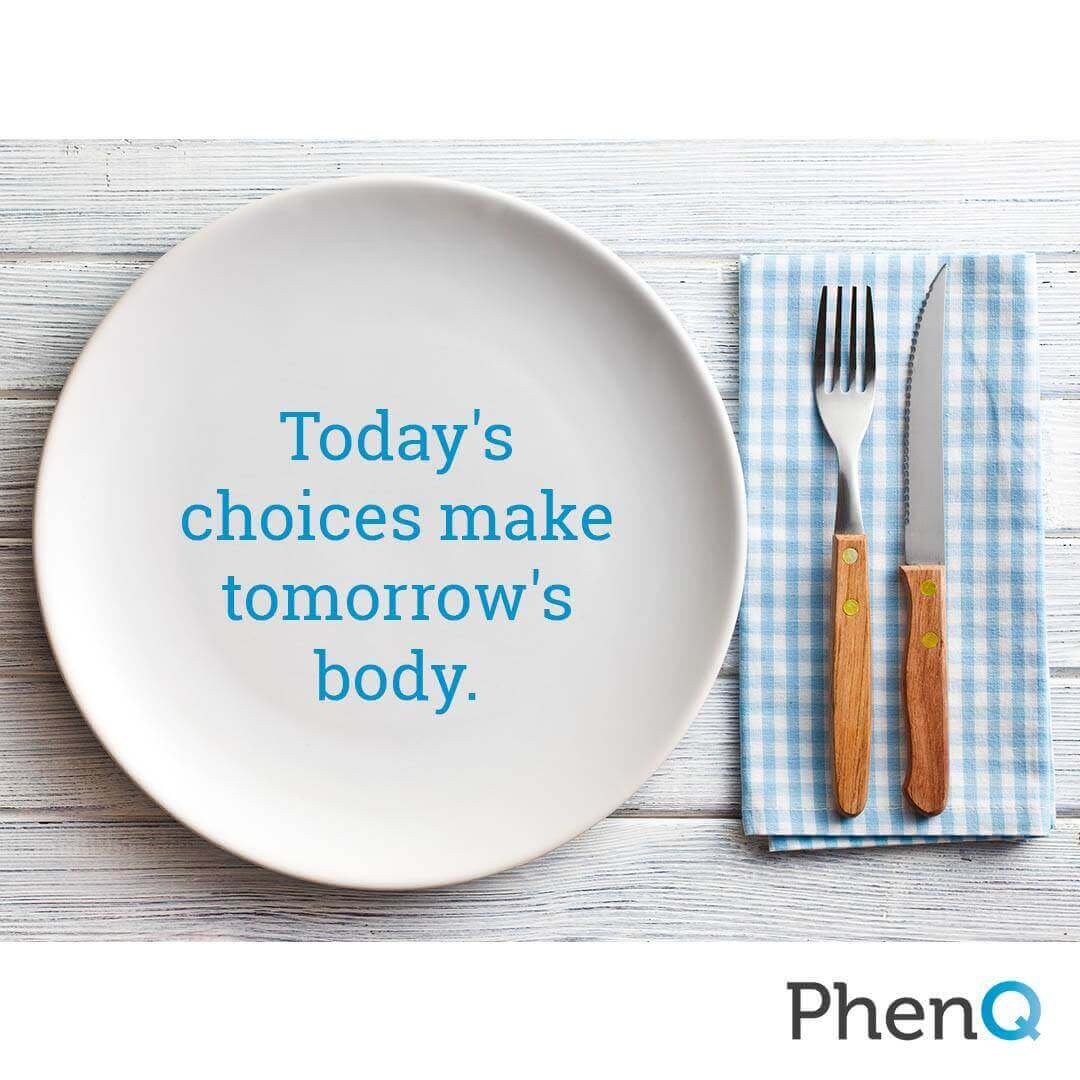 Weight loss quote - Today's choices make tomorrow's body.