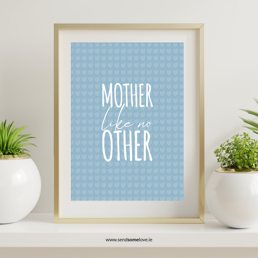 Mother Like No Other  Prints for Occasions