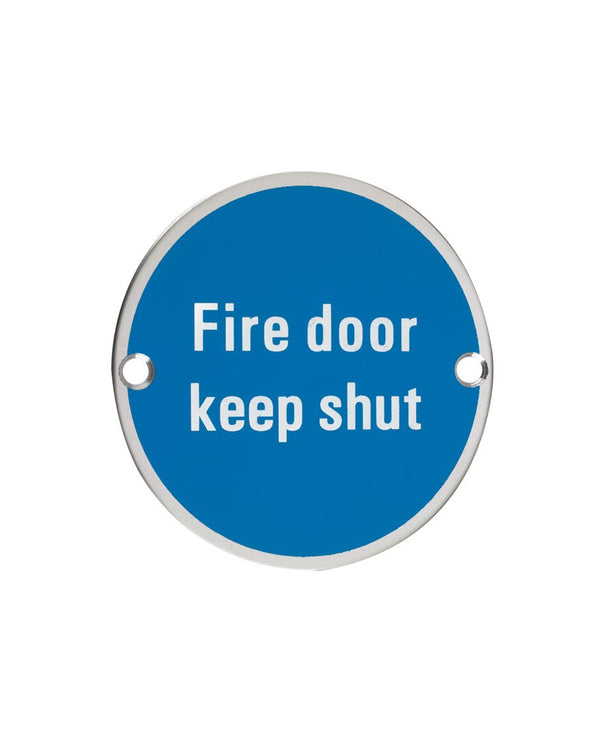 75mm Dia 'Fire Door Keep Shut' Sign