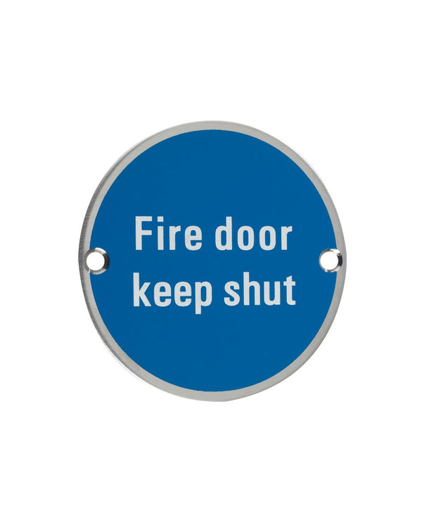 75mm Dia 'Fire Door Keep Locked Shut' Sign