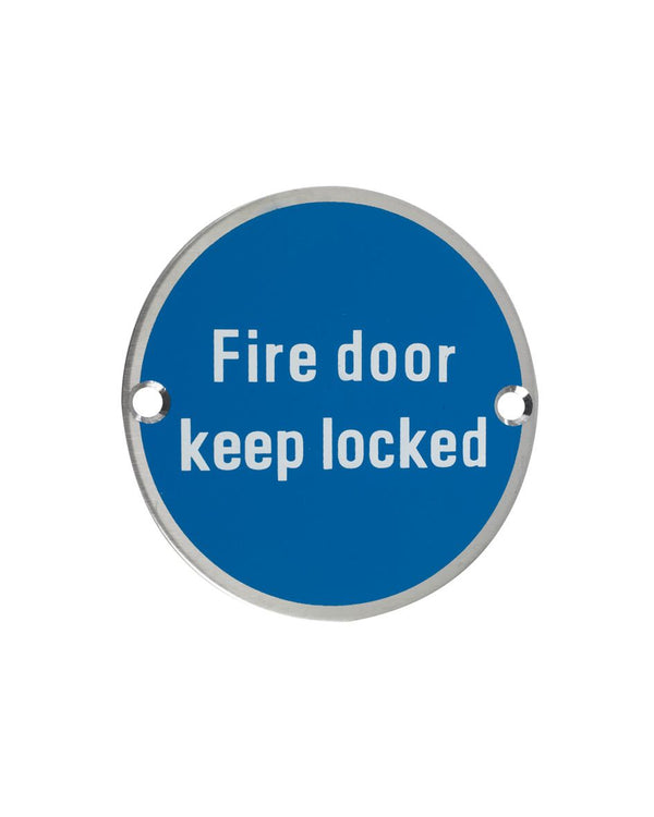 75mm Dia 'Fire Door Keep Locked' Sign