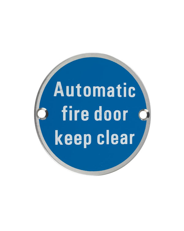 75mm Dia 'Automatic Fire Door Keep Clear' sign
