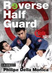 Reverse half guard DVD by Philipe Della Monica BJJ