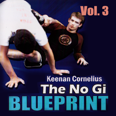 No Gi Blueprint - Subs from the Top by Keenan Cornelius Vol 3 - main store product image