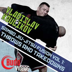 Sambo Jiu-jitsu Fusion Vol 1 - Throws and Takedowns by Vladislav Koulikov - main store product image