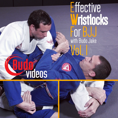 Effective Wristlocks for BJJ by Budo Jake Vol 1 - main store product image