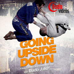 Going Upside Down - A Beginners Guide to Inverting for BJJ by Budo Jake - main store product image