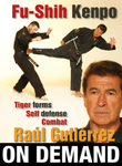 Fu Shih Kenpo Vol 2 Tiger Forms & Self Defense by Raul Gutierrez (On Demand) - Budovideos
