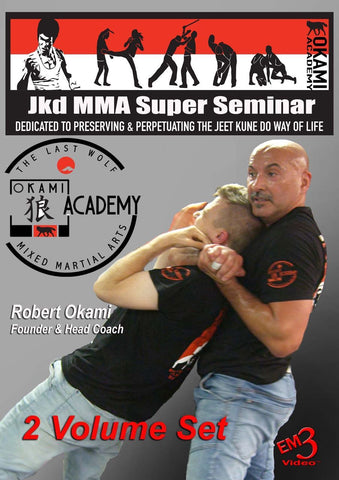 JKD MMA Super Seminar by Robert Okami (2 Volume set) by Robert Okami