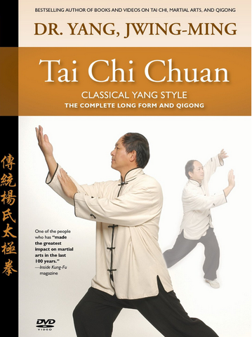 Tai Chi Chuan Classical Yang Style DVD with Dr. Yang, Jwing-Ming - Budovideos