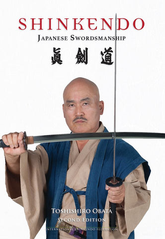 Shinkendo Japanese Swordsmanship (2nd Edition) Book by Toshishiro Obata - Budovideos
