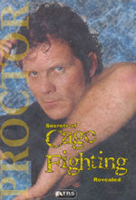 Secrets of Cage Fighting Revealed 3 DVD Set with Tom Proctor - Budovideos Inc