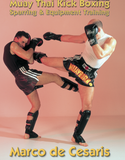 Muay Thai: Sparring & Equipment Training DVD by Marco De Cesaris - Budovideos