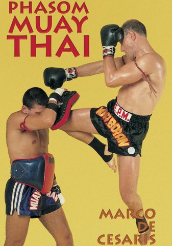Phasom Muay Thai DVD with Marco de Cesaris - Budovideos