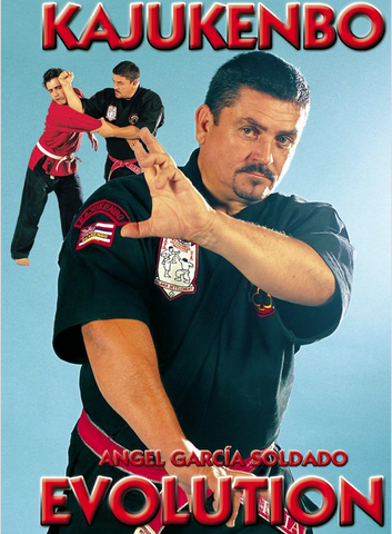 Kajukenbo Evolution DVD with Angel Garcia Soldado - Budovideos