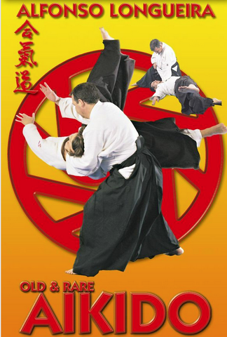 Old & Rare Aikido DVD with Alfonso Longueira 1