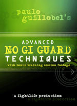 Paulo Guillobel's Advanced No Gi Guard Techniques - Budovideos