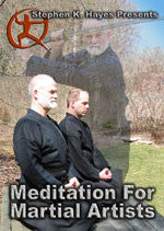 Meditation for Martial Artists DVD with Stephen Hayes - Budovideos