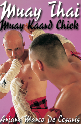 Muay Kaard Chiek DVD with Arjan Marco de Cesaris