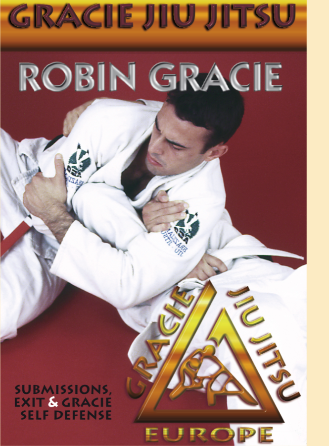 Gracie Jiu-jitsu Submissions,  Escapes & Self Defense DVD with Robin Gracie 1