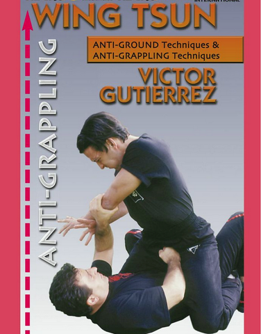 Wing Tsun Anti-Grappling DVD with Victor Gutierrez - Budovideos