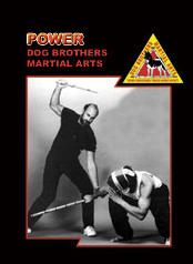 Dog Brothers Martial Arts Vol 1: Power DVD