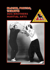 Dog Brothers Martial Arts Vol 4: Blocks, Punyos, Thrusts DVD - Budovideos