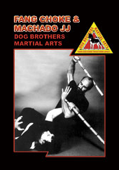 Dog Brothers Martial Arts Vol 5: Fang Choke & Machado BJJ DVD - Budovideos