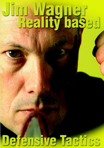 Reality Based Defensive Tactics DVD by Jim Wagner - Budovideos