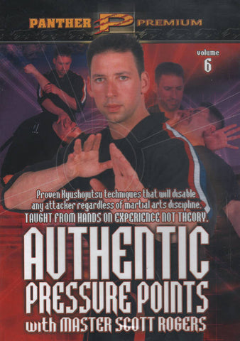 Authentic Pressure Points DVD 6: Advanced Pressure Point Fighting Strategies by Scott Rogers - Budovideos