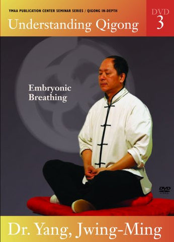 Understanding Qigong DVD 3: Embryonic Breathing by Dr Yang, Jwing Ming 1