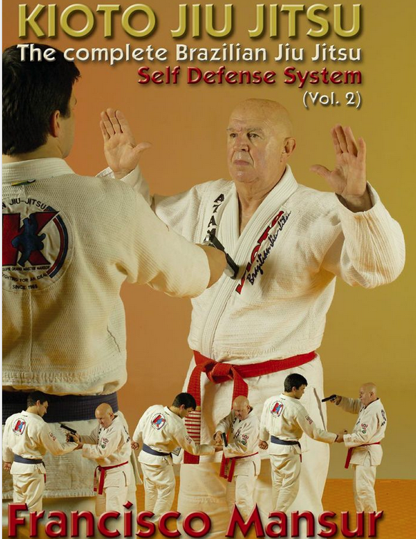 Kioto Jiu-jitsu Self Defense DVD 2 with Francisco Mansur - Budovideos