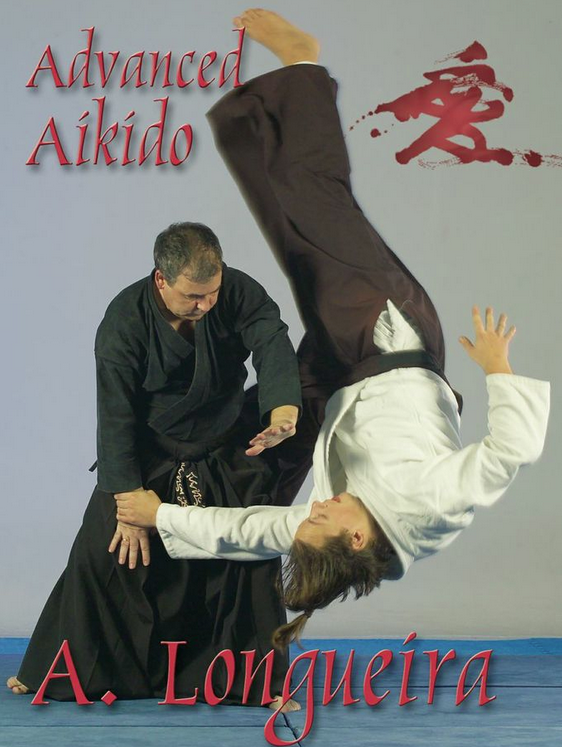 Advanced Aikido by Alfonso Longueira 7