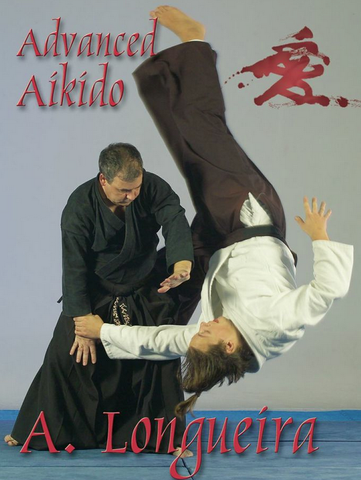 Advanced Aikido by Alfonso Longueira - Budovideos Inc