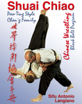 Shuai Chiao Wrestling DVD by Antonio Langiano - Budovideos