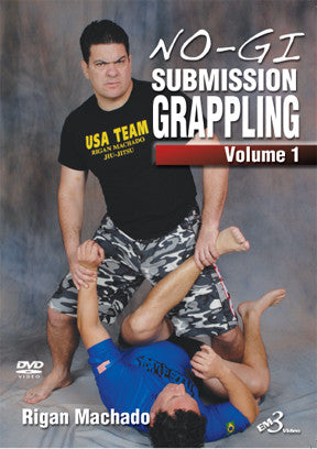 No-Gi Submission Grappling DVD 1 by Rigan Machado - Budovideos