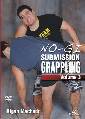 No-Gi Submission Grappling DVD 3: Underhook by Rigan Machado - Budovideos