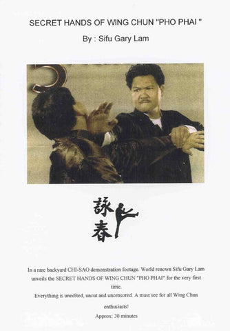 Secret Hands of Wing Chun: Pho Phai DVD by Gary Lam - Budovideos
