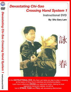 Devastating Chi Sao Crossing Hand System 1 DVD by Gary Lam 1