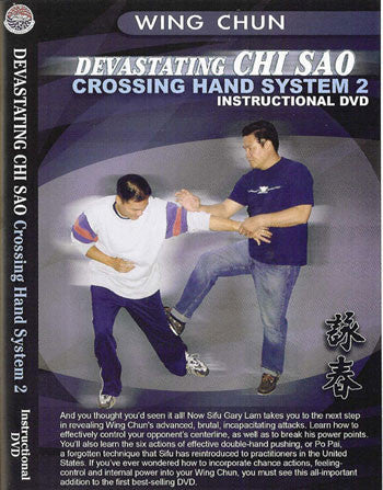 Devastating Chi-Sao Crossing Hand System 2 DVD by Gary Lam - Budovideos