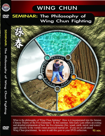Philosophy Of Wing Chun Fighting Seminar DVD by Gary Lam - Budovideos