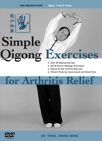 Simple Qigong Exercises for Arthritis Relief DVD by Yang, Jwing-Ming - Budovideos